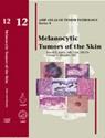 AFIP 4  Fasc. 12  Melanocytic Tumors of the Skin