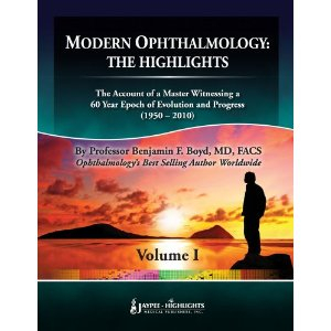 Modern Ophthalmology: The Highlights: 3 Volumes 2nd ed