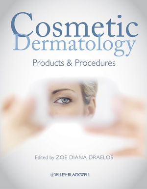 Cosmetic Dermatology: Products and Procedures