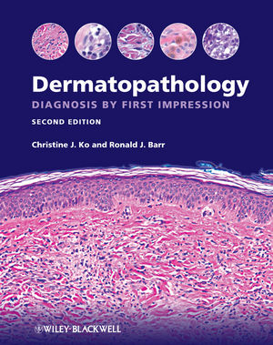 Dermatopathology: Diagnosis by First Impression, 2nd Edition