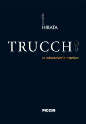 TIPS - Trucchi in odontoiatria estetica