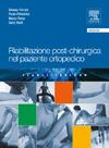 Riabilitazione post-chirurgica nel paziente ortopedico