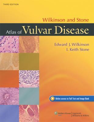 Wilkinson and Stone Atlas of Vulvar Disease