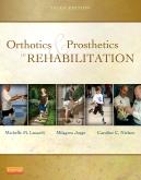 Orthotics and Prosthetics in Rehabilitation, 3rd edition