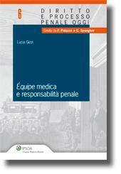 Equipe medica e responsabilità penale