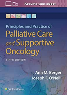 Principles and Practice of Palliative Care and Support Oncology Fifth edition