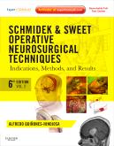 Schmidek and Sweet: Operative Neurosurgical Techniques 2-Volume Set, 6th Edition