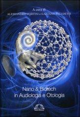 Nano & Biotech in Audiologia e Otologia