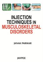 Injection Techniques in Musculoskeletal Disorders