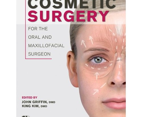 Cosmetic Surgery for the Oral and Maxillofacial Surgeon
