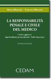 La responsabilità penale e civile del medico
