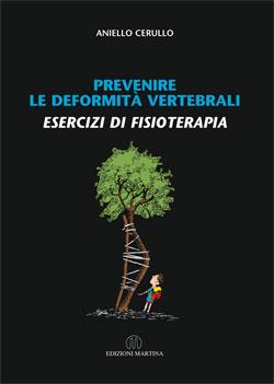 Prevenire le Deformità Vertebrali - Esercizi di Fisioterapia