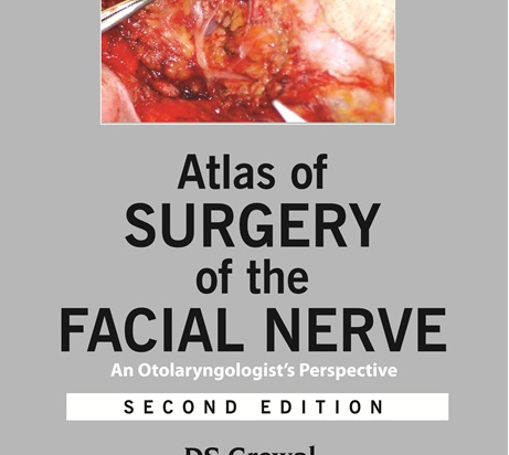 Atlas of Surgery of the Facial Nerve: An Otolaryngologist's Perspective