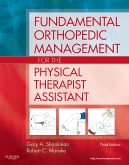 Fundamental Orthopedic Management for the Physical Therapist Assistant, 3rd Edition