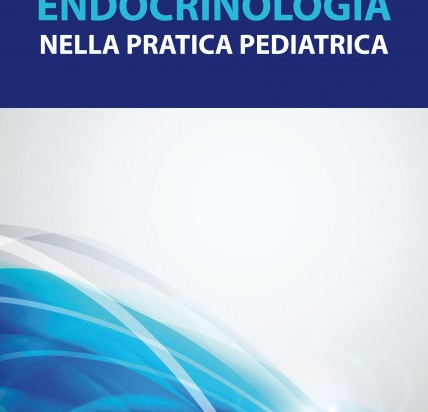 Endocrinologia nella pratica pediatrica