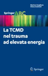 La TCMD nel trauma ad elevata energia