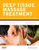 Deep Tissue Massage Treatment, 2nd Edition