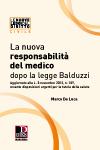 La nuova responsabilità civile del medico dopo la legge Balduzzi