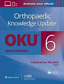 Orthopaedic Knowledge Update®: Sports Medicine 6 Print + Ebook with Multimedia Sixth edition