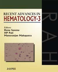 Recent Advances in Hematology - 3
