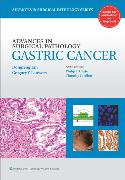 Advances in Surgical Pathology: Gastric Cancer