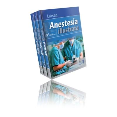 Larsen Anestesia Illustrata con aggiornamento 10^ edizione