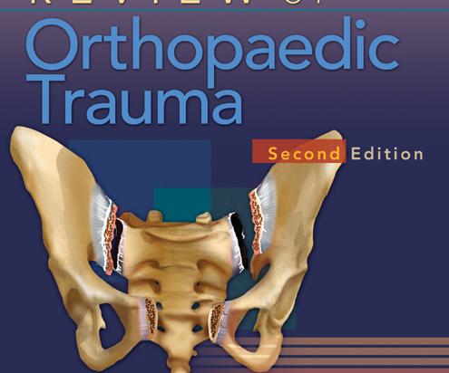 Review of Orthopaedic Trauma, 2nd ed