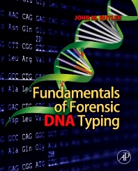 Fundamentals of Forensic DNA Typing, 1st Edition