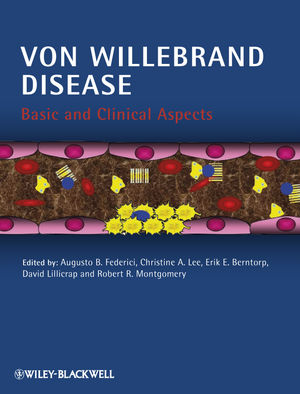 Von Willebrand Disease: Basic and Clinical Aspects