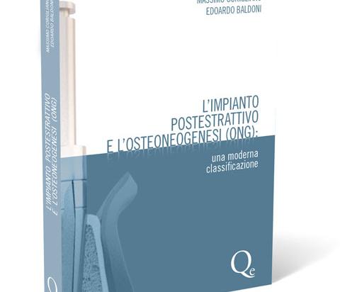 L'impianto postestrattivo e l'osteoneogenesi (ONG)