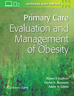 Primary Care:Evaluation and Management of Obesity