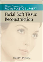 Thomas Procedures in Facial Plastic Surgery: Facial Soft Tissue Reconstruction