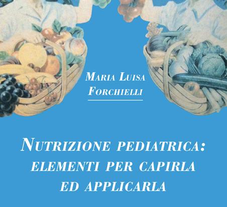 Nutrizione pediatrica: elementi per capirla ed applicarla