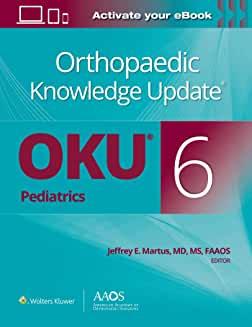 Orthopaedic Knowledge Update® Pediatrics 6 Print + Ebook Sixth edition
