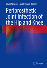 Periprosthetic Joint Infection of the Hip and Knee