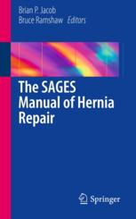 The SAGES Manual of Hernia Repair
