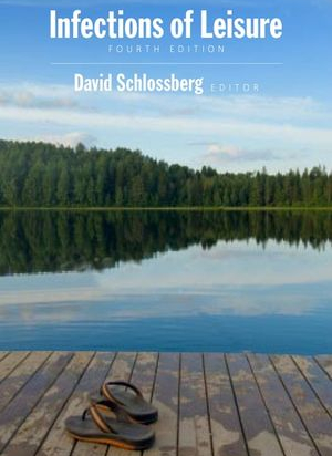 Infections of Leisure, 4th Edition