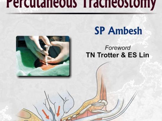 Principles and Practice of Percutaneous Tracheostomy