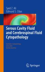 Serous Cavity Fluid and Cerebrospinal Fluid Cytopathology