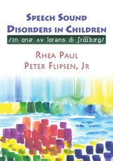 Speech Sound Disorders in Children in Honor of Lawrence D. Shriberg