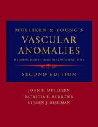Mulliken and Young's Vascular Anomalies, 2nd Edition