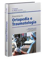 Anestesia in Ortopedia e Traumatologia