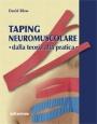 Taping NeuroMuscolare - Dalla teoria alla pratica