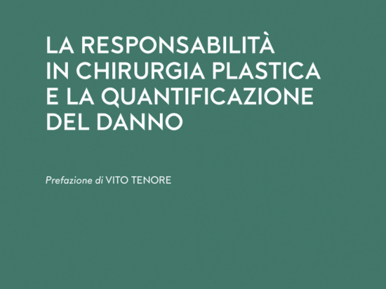 La Responsabilità in Chirurgia Plastica e la Quantificazione del Danno